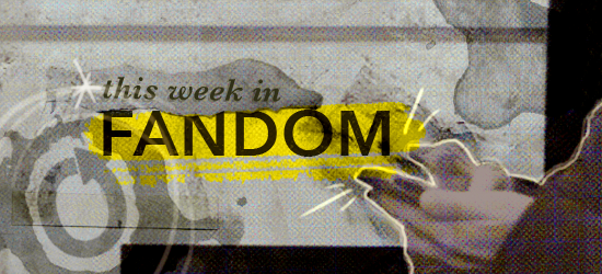 This Week in Fandom banner by Katek